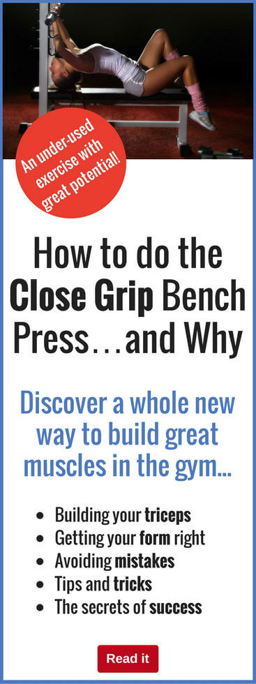 We all know the bench press is a great exercise, but the close-grip is a great variation. Find out how this can help you grow different muscles and achieve a great all-round physique.