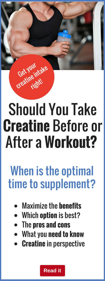 Should You Take Creatine Before or After a Workout?