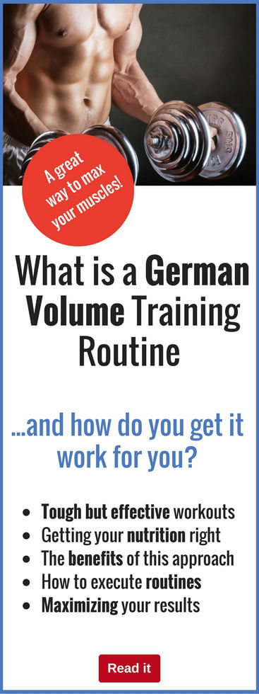 German Volume Training is a tough workout option that can deliver outstanding results. Get the lowdown on how to get optimal results from this system.