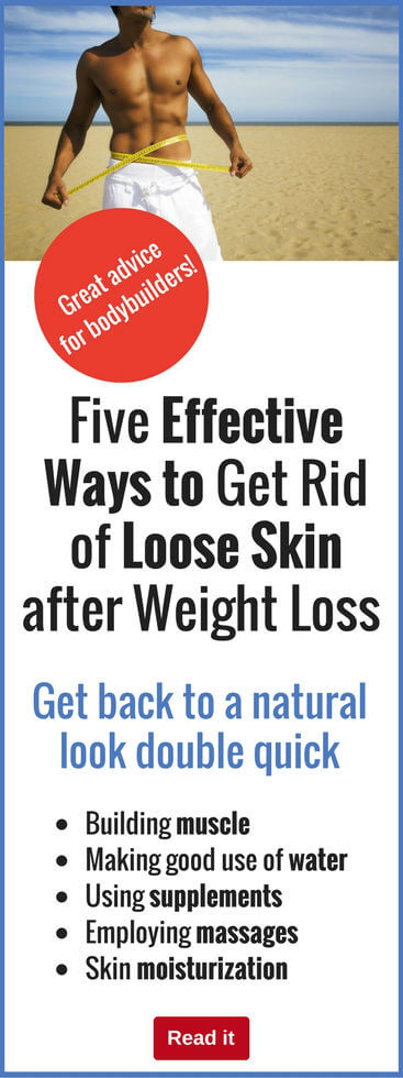 You've worked hard to lose weight, so don't let excess skin ruin the aesthetics of your success. Find out how you can get rid of loose skin and firm up your body to look fantastic.
