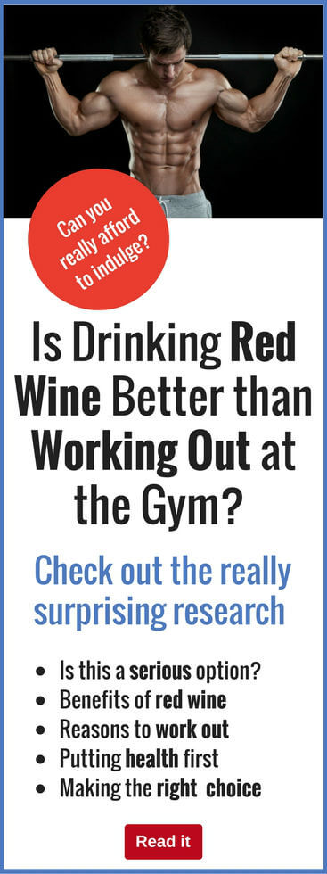 Can drinking red wine really compare with working out at the gym? Check out this popular belief and find out where the truth really lies...you may be surprised.