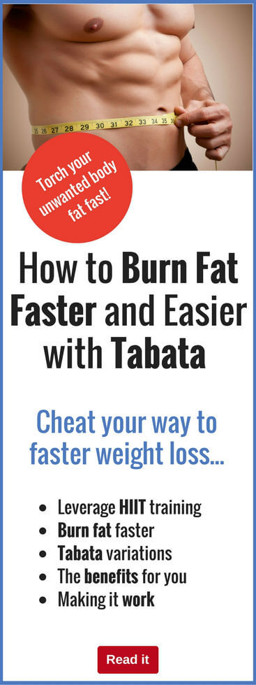 How to Burn Fat Faster and Easier with Tabata Training