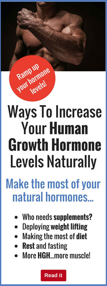 Build muscle faster than ever by naturally increasing your human growth hormone levels. Why do things the hard way when you can get a completely natural boost?