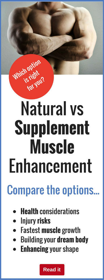 Should you build muscle the natural way, or is it better to use supplements? Check out the pros and cons of these options and ensure you build big muscles the right way.