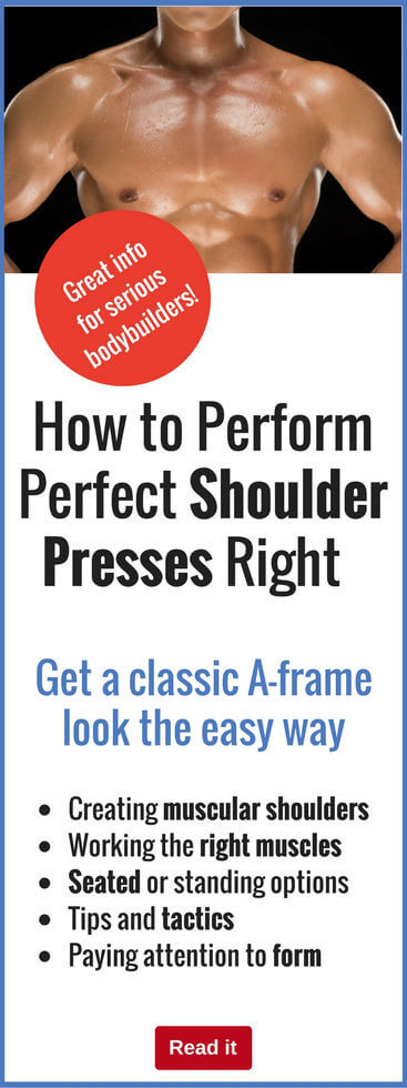 Every man wants that perfect A-frame look...and the good news is that you can get it. Learn how to do shoulder presses that work the muscles you need to grow to get that look.